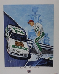 "Autographed Rusty Wallace "" 1989 Champion "" Original Sam Bass Print 22"" X 27.5"" w/ COA Autographed Rusty Wallace "" 1989 Champion "" Original Sam Bass Print 22"" X 27.5"" w/ COA"